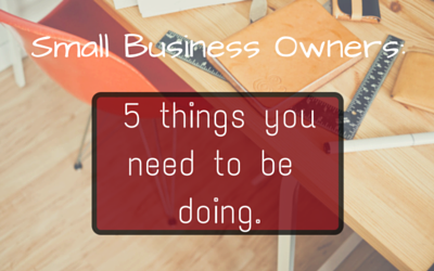 Blog five essential things that small businesses in particular tend to ignore: