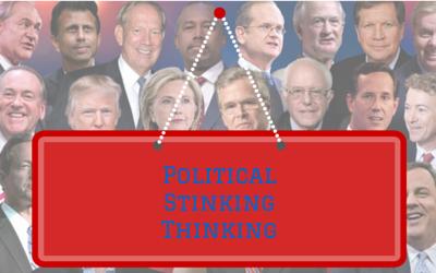 Political Stinking Thinking